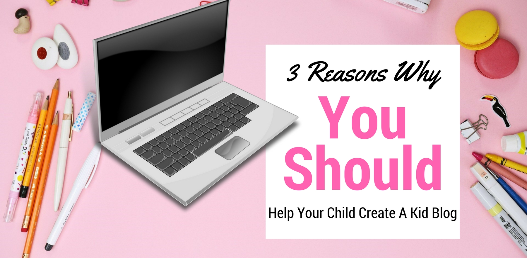 Creating a kid blog is great!